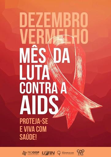 """Dezembro Vermelho """"A pandemia e seus impactos no diagnóstico de HIV – Mês da luta contra a AIDS –  Proteja-se e viva com saúde!"""""""